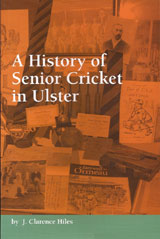 A History of Senior Cricket in Ulster